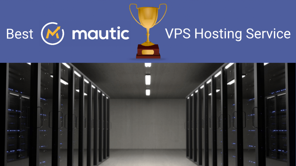 Best Mautic VPS Hosting