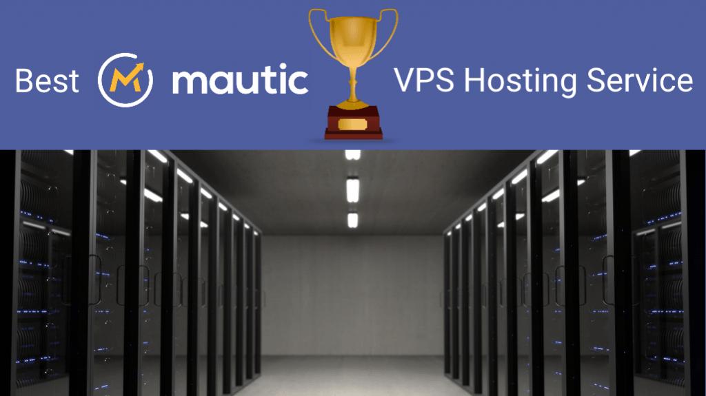 Best Mautic VPS Hosting